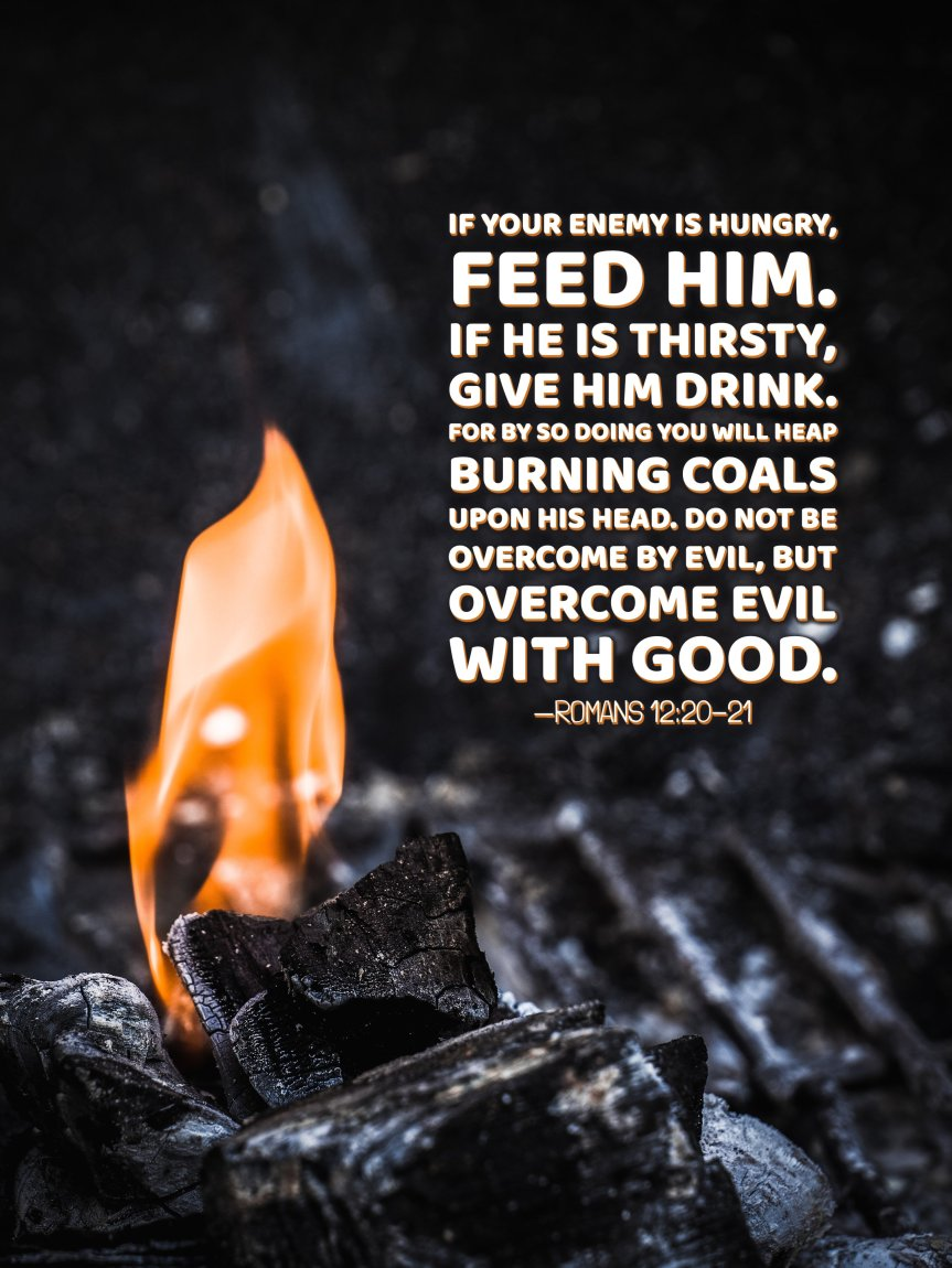 Burning-Coals-Overcome-Evil-with-Good-Romans-Wallpaper_Quote_Portrait_4x3