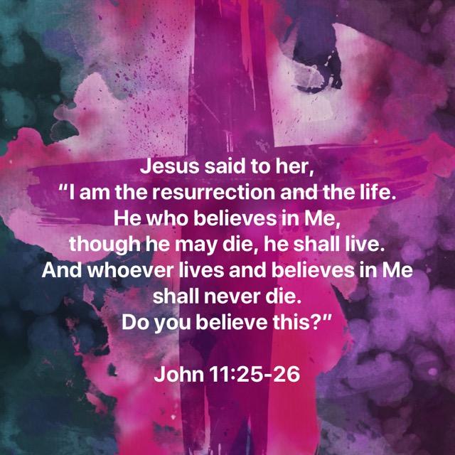 John-11.25-26